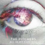 Cover : All In My Control  – The Pitchers